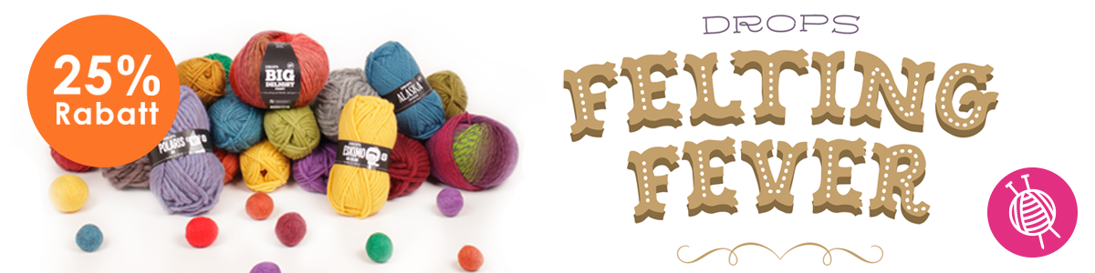 Drops Felting Fever ~ Have you caught it already?