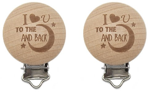 Durable Wooden Pacifier clips 2 pieces 60 I Love You to the Moon and Back
